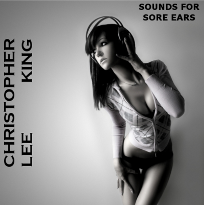 Christopher lee king - sounds for sore ears digital copy