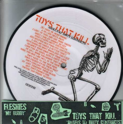 Fleshies/Toys That Kill split picture disc