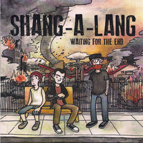 Shang-A-Lang - Waiting For An End 7""