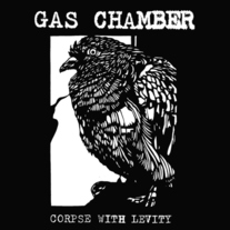 "Gas Chamber ""Corpse With Levity"" EP"