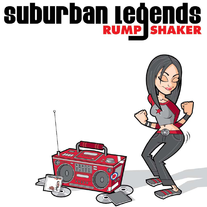 "Suburban Legends ""Rump Shaker"" LP"