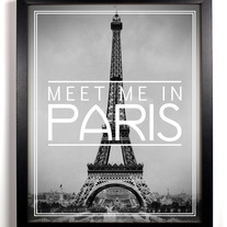 Image of Meet Me In Paris, 8 x 10 Typography Photography