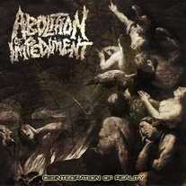 Abolition of Impediment - Disintegration of Reality CD