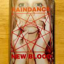 "Raindance ""New Blood"" - ltd. cassette /100 [3 colors]"