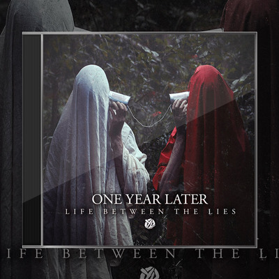 One year later - life between the lies cd