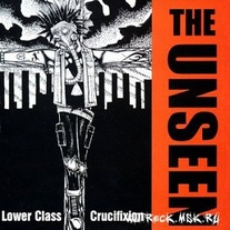 "The Unseen: ""Lower Class Crucifixion"" LP"