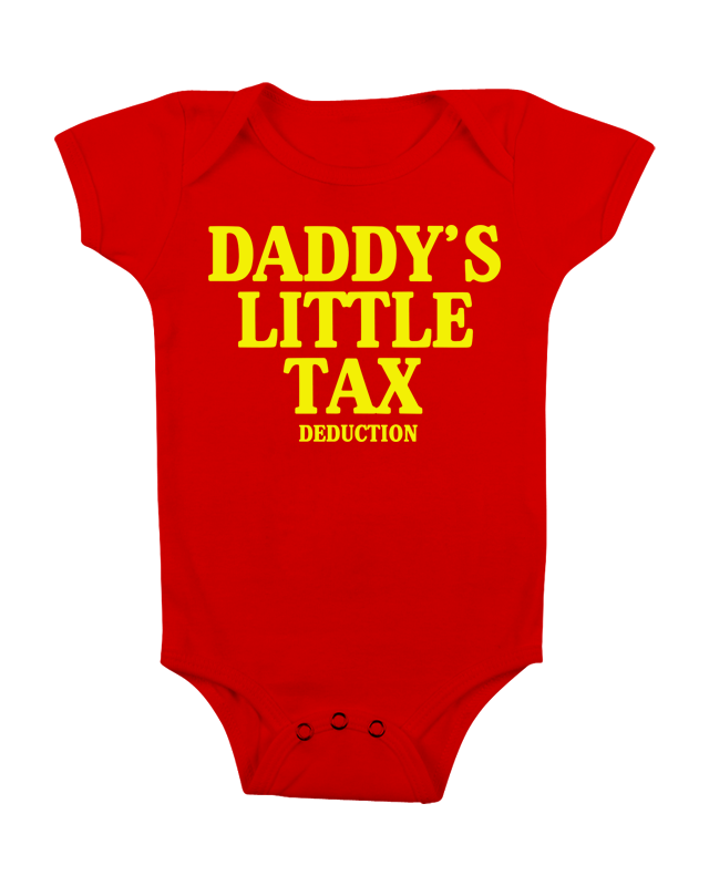 Funny baby onesie daddy s tax deduction red cute baby stuff baby clothes custom baby clothes