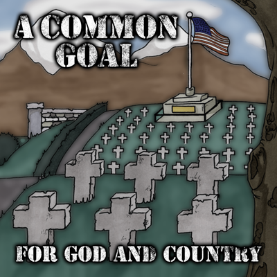 A common goal - for god and country ep