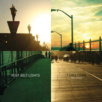 I Call Fives/Rust Belt Lights - Split 7""