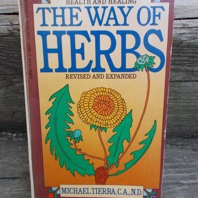 The way of herbs 1983 edition soft cover michael tierra, c.a., n.d.