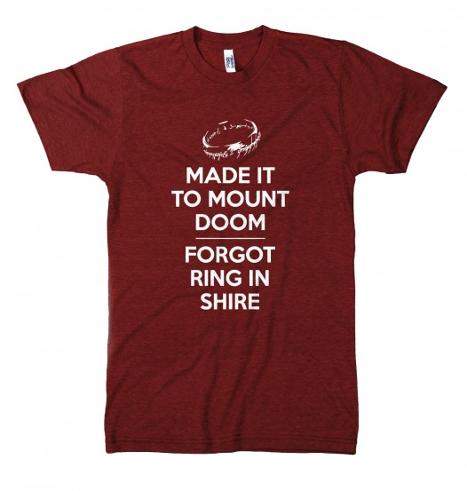 Forget the ring mount doom t shirt