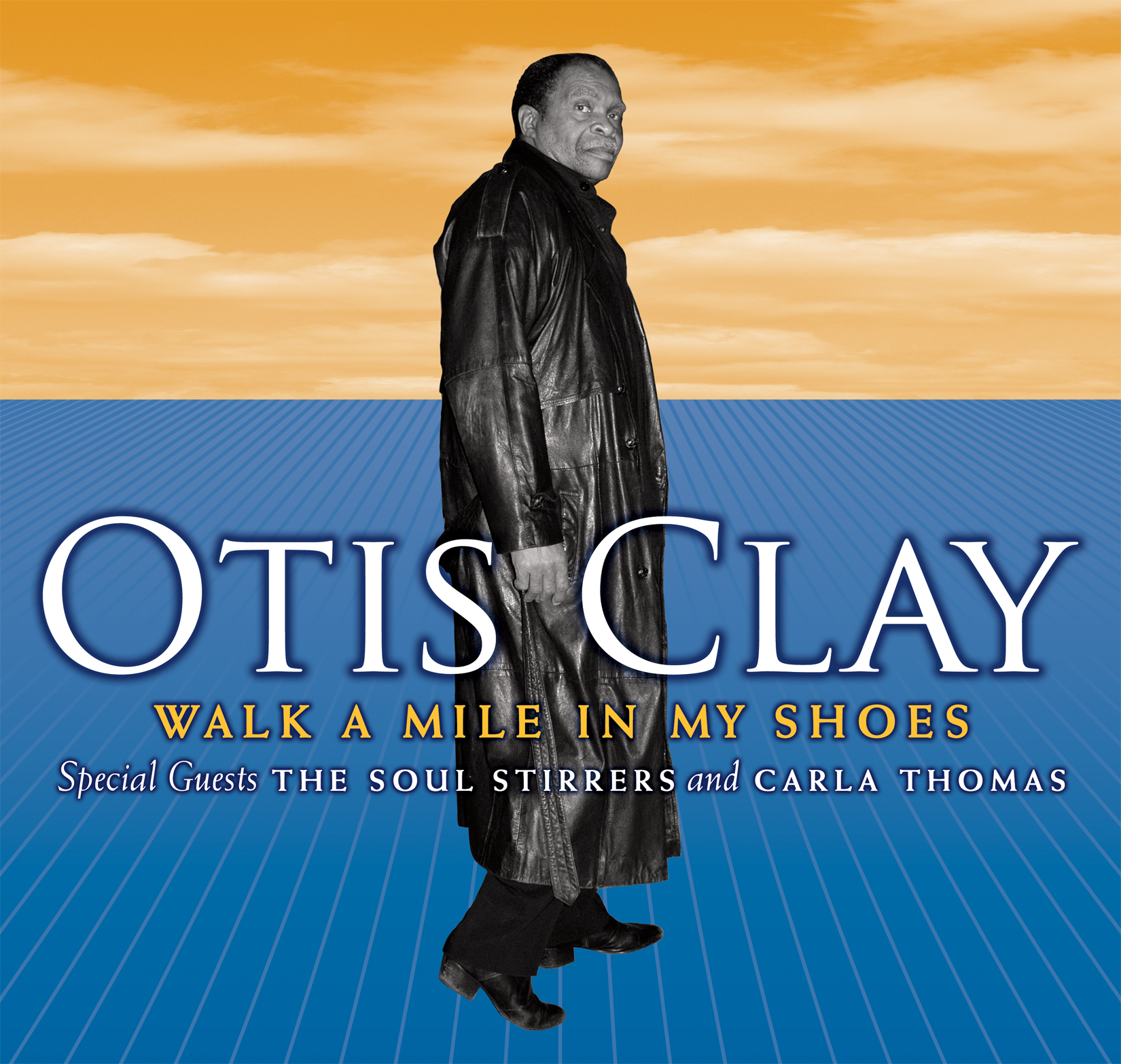 Walk A Mile In My Shoes Otis Clay