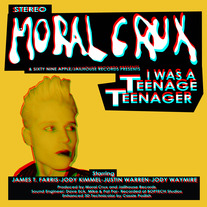 "Moral Crux: 'I Was A Teenage Teenager"" Vinyl+CD"