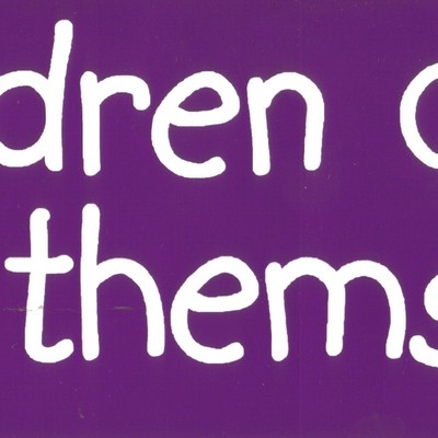 """children can't raise themselves"" bumper sticker"