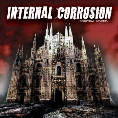 Internal corrosion - spiritual poverty (cd)