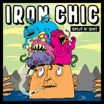 Iron Chic - Split N Shit 7""