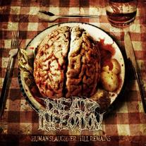 Dead Infection - Human Slaughter ... Till Remains CD