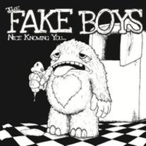 "The Fake Boys ""Nice Knowing You"" 7"" (Kiss of Death)"