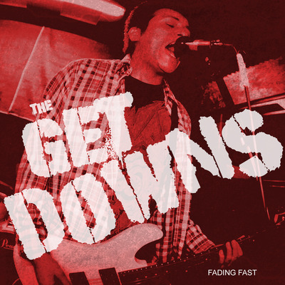 The getdowns - fading fast (download)
