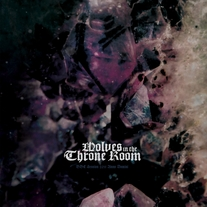Wolves in the Throne Room - BBC Sessions Anno Domini