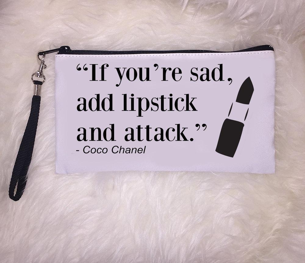 Lipstick Quotes Lipstick Clutch Quote Clutch Clutch Makeup Clutch Coco Chanel