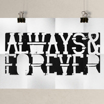 Image of Always & Forever, Typography Print, 11 x 17