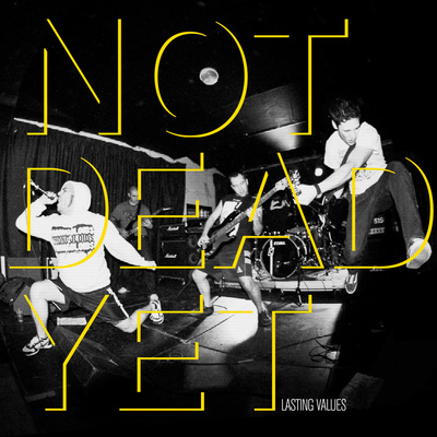 "Lasting values ""not dead yet"" 7"""