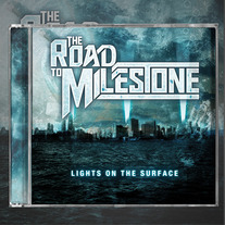 "THE ROAD TO MILESTONE ""Lights On The Surface"""