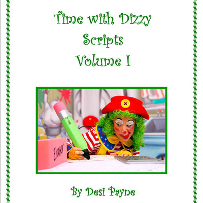 Time with dizzy script book volume i