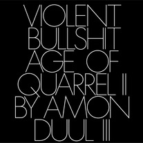 VIOLENT BULLSHIT - 'AGE OF QUARREL 2..' 7""