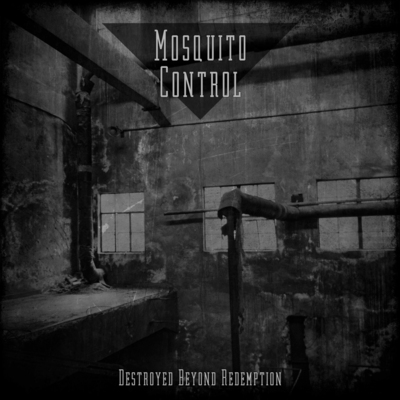 "Mosquito control (nz) - ""destroyed beyond redemption"" cd"