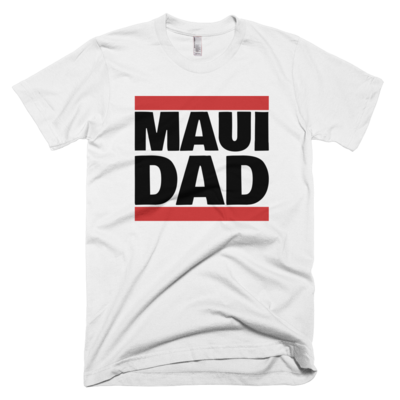 "White ""maui dad"" tee, made in usa"