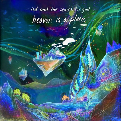 Lsd and the search for god 'heaven is a place' ep 12""