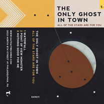 The Only Ghost In Town - All Of The Stars Are For You Cassette PREORDER