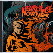 "Neurotic November ""Passive May"" Album (CD)"