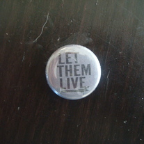 """Let Them Live"" Button"