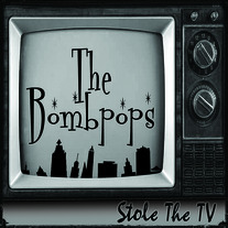 "The Bombpops ""Stole The TV"" CDEP CCCP 152-2"