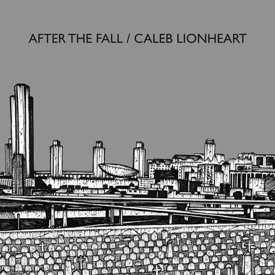 After the fall / caleb lionheart • split 7""