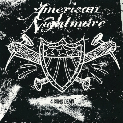 American nightmare • 4 song demo 7""