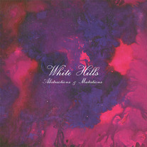 White Hills - Abstractions & Mutations (black vinyl)