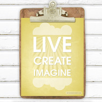 Live Create Imagine 8x10 Digital Art Print