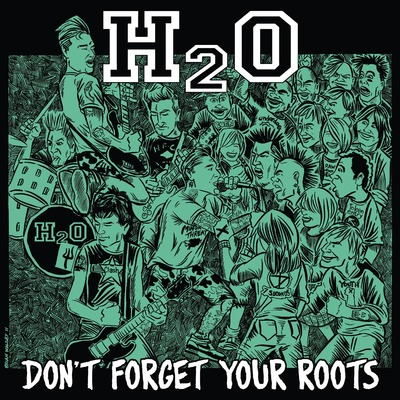 H2o - don't forget your roots lp - white vinyl [ltd. 700]