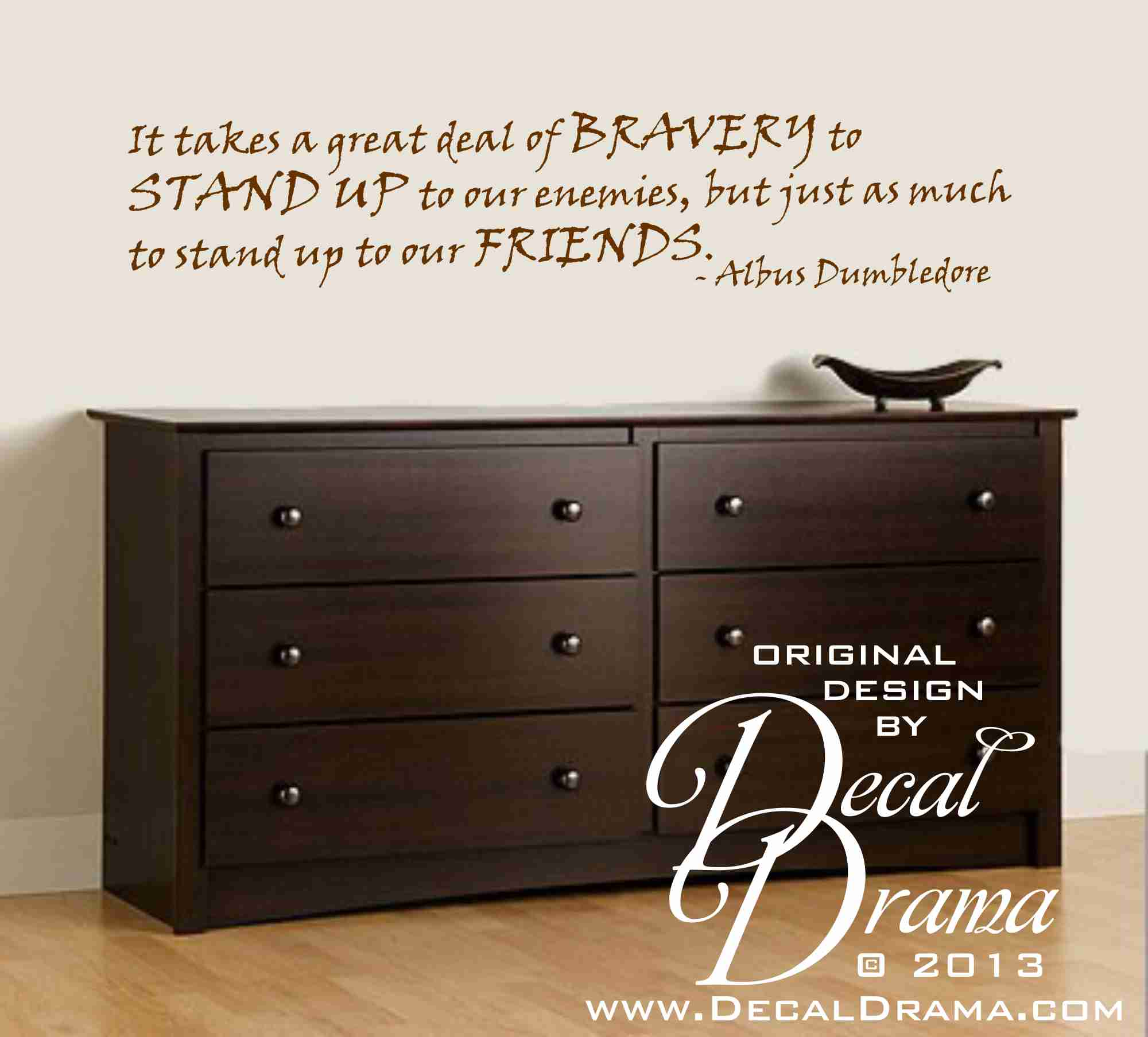 It Takes a Great Deal of Bravery to Stand Up Vinyl Wall Decal & Decal Drama · It Takes a Great Deal of Bravery to Stand Up Vinyl ...