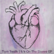 Tom Teslik - It's On The Sleeve EP CD