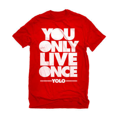 YOLO T-Shirt - You Only Live Once - YOLO  - Red