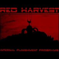 Red Harvest - Internal Punishment Programs CD