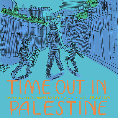 Time out in palestine