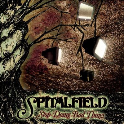 Spitalfield - stop doing bad things lp