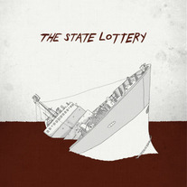 "State Lottery ""Fistfuls of Sand"" 7"""
