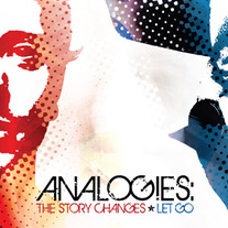 Let Go/The Story Changes-Analogies Split CD